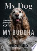 My Dog  My Buddha