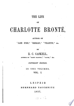 Download The Life of Charlotte Brontë Free Books - Reading Best Books For Free 2018