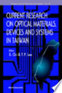 Current Research On Optical Materials Devices And Systems In Taiwan Book PDF