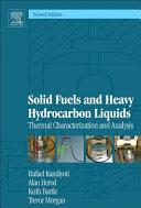 Solid Fuels and Heavy Hydrocarbon Liquids