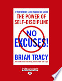 """No Excuses: The Power of Self-Disciplilne"" by Brian Tracy"