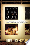 Keep the Pigs Out