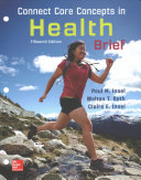 Connect Core Concepts in Health  BRIEF  Loose Leaf Edition Book
