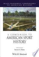A Companion To American Sport History