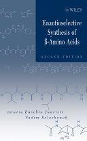 Enantioselective Synthesis of Beta-Amino Acids