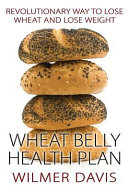 Wheat Belly Health Plan