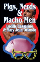 Pigs  Nerds and Macho Men