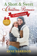 A Short   Sweet Christmas Romance Collection
