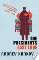 The President s Last Love