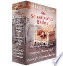 The Scandalous Brides: Books 1-3  : Secrets of a Wedding Night; Secrets of a Runaway Bride; Secrets of a Scandalous Marriage , Livros 1-3