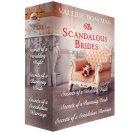 The Scandalous Brides  Books 1 3