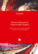 Recent Advances in Laparoscopic Surgery