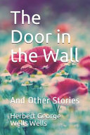 Download The Door in the Wall and Other Stories Herbert George Wells Book