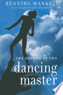 """""""The Return of the Dancing Master"""" by Henning Mankell, Laurie Thompson"""