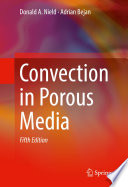 """Convection in Porous Media"" by Donald A. Nield, Adrian Bejan"