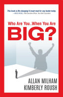 Who Are You...When You Are BIG?