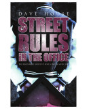 Street Rules in the Office - The Beginners Guide to Focus in the Music Biz