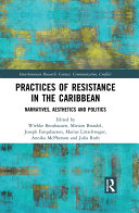 Practices of Resistance in the Caribbean
