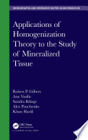 Applications of Homogenization Theory to the Study of Mineralized Tissue