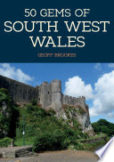 50 Gems of South West Wales