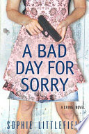 A Bad Day for Sorry Book PDF