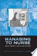 Managing To Nurse