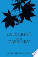 Late Light on a Dark Sky