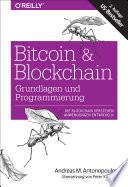 Bitcoin & Blockchain - Grundlagen und Programmierung