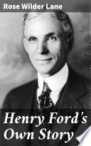 Henry Ford s Own Story