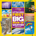 Little Kids First Big Book of Weather Book PDF
