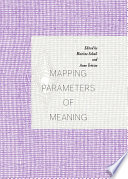 Mapping Parameters of Meaning