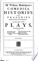 Comedies, Histories, and Tragedies. Published According to the True Original Copies. Unto which is Added, Seven Plays, Never Before Printed in Folio. The 4. Edition Book