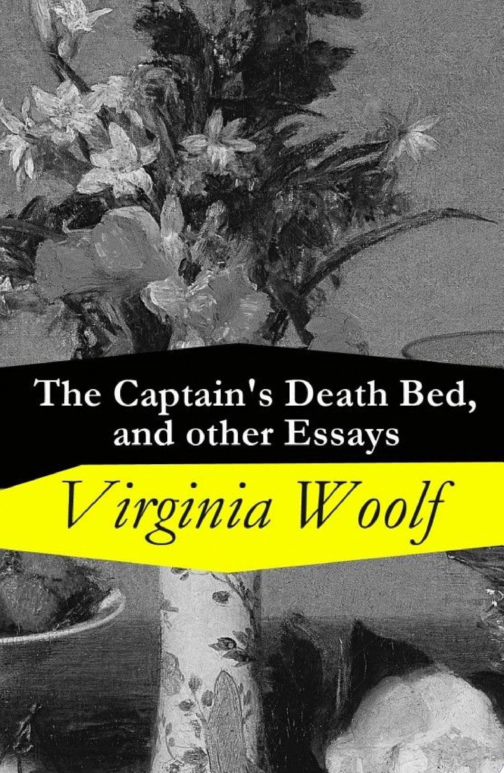 The Captain s Death Bed  and other Essays