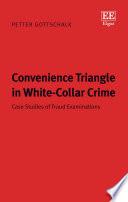 Convenience Triangle In White Collar Crime
