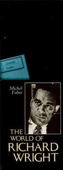 The World of Richard Wright