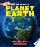 Planet Earth A True Book