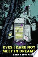 Eyes I Dare Not Meet In Dreams