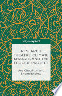 Research Theatre Climate Change And The Ecocide Project A Casebook Book PDF