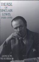 Rise of Sinclair Lewis, 1920-1930