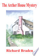 The Archer House Mystery