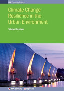 Climate Change Resilience in Urban Environments