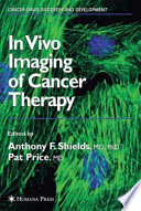 In Vivo Imaging Of Cancer Therapy Book PDF