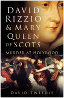 David Rizzio & Mary Queen of Scots