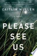 """""""Please See Us"""" by Caitlin Mullen"""