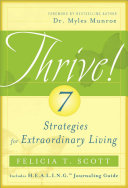 THRIVE  7 Strategies for Extraordinary Living