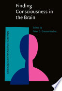Finding Consciousness In The Brain Book PDF