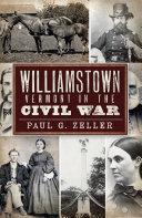 Williamstown  Vermont  in the Civil War