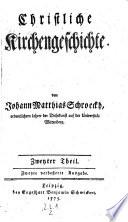 Christliche Kirchengeschichte. 2., verb. und verm. Ausg. - Leipzig, Schwickert 1772-1803