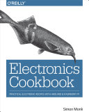Electronics Cookbook: Practical Electronic Recipes with Arduino and ...