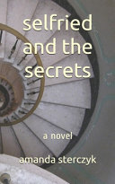 Selfried and the Secrets